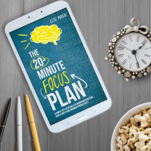 The 20-Minute Focus Plan Ebook