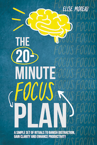 The 20-Minute Focus Plan