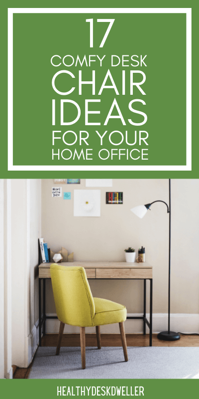 comfy desk chair ideas
