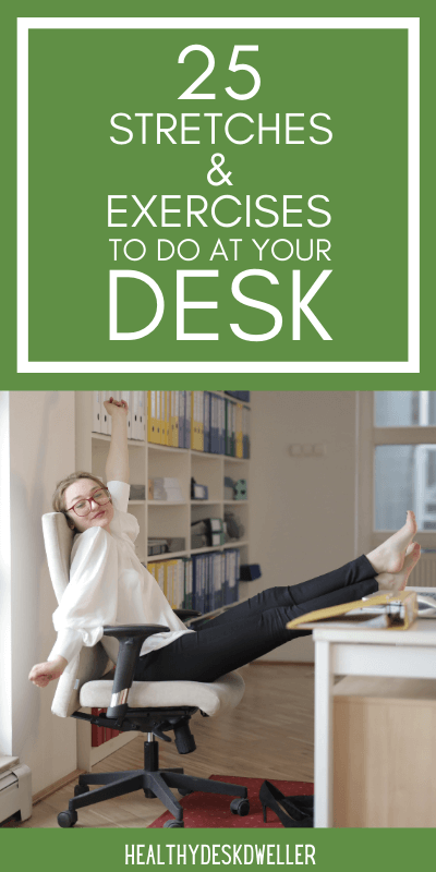 stretches & exercises to do at your desk