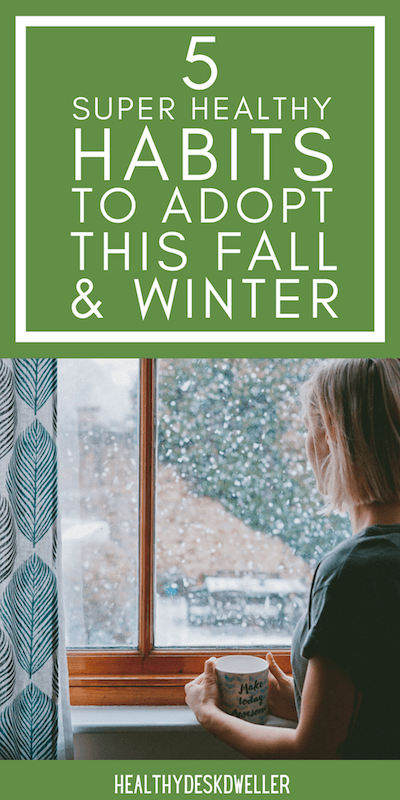 fall winter habits