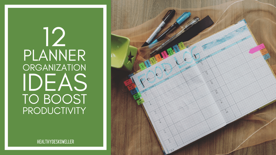 12 Planner Organization Ideas to Boost Productivity