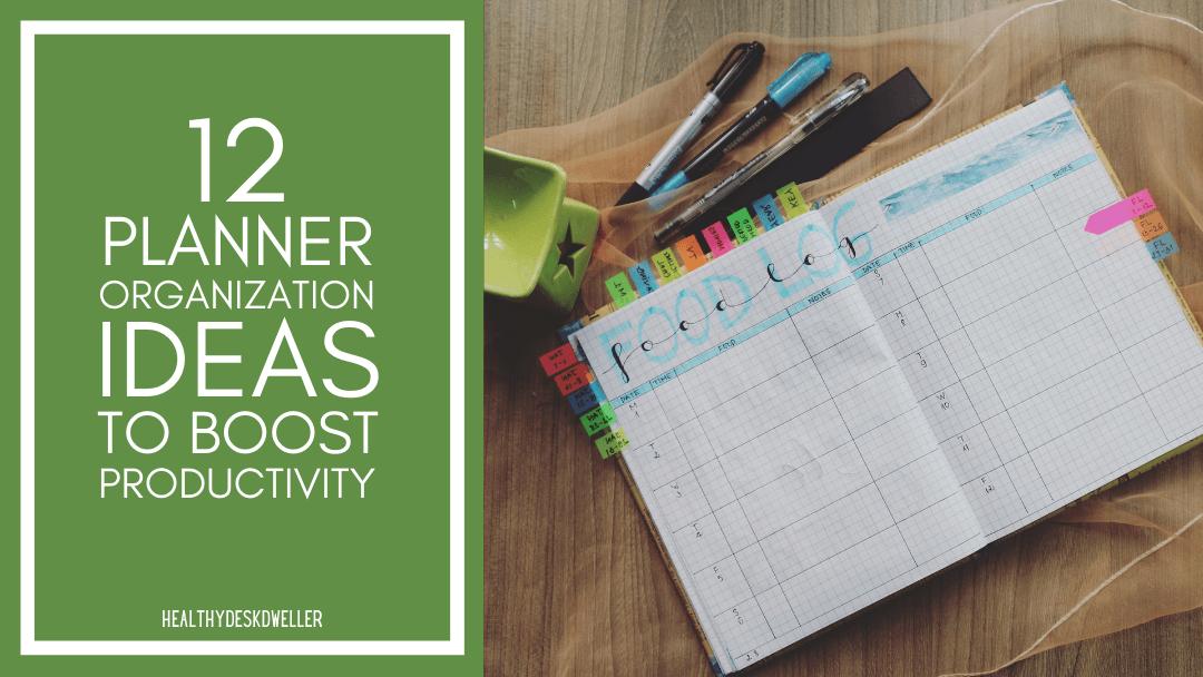 12 Planner Organization Ideas to Boost Productivity