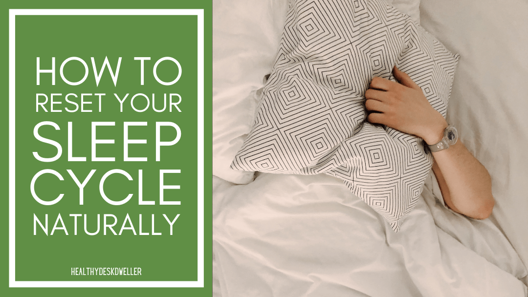 How to Reset Your Sleep Schedule Naturally and Effectively